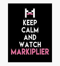 MARKIPLIER : KEEP CALM AND WATCH MARKIPLIER Photographic Print