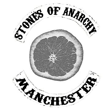 Stones Of Anarchy Manchester (Sons of Anarchy inspired) by JackDee55