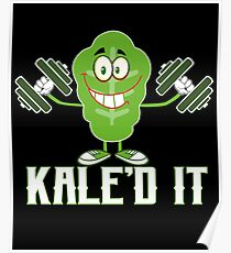 Kaled It Funny Adult Exercise Work Out Vegetarian Poster
