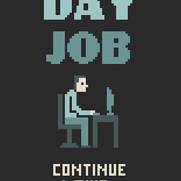 Day Job by theodorezirinis
