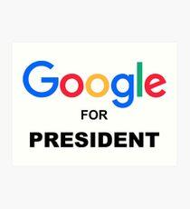 Google for President Art Print