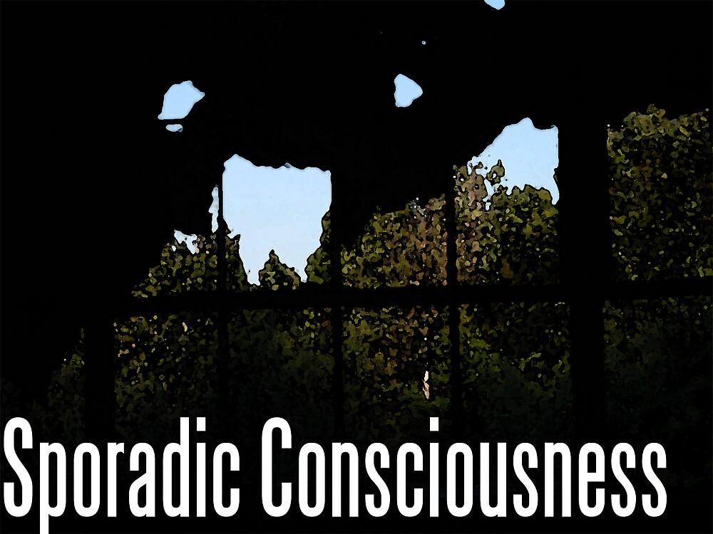 Sporadic Consciousness by Benjaxmino L'amante