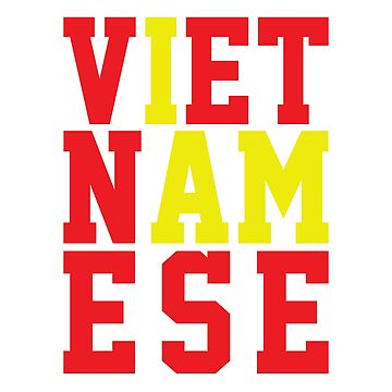 I am Vietnamese by grouppixel