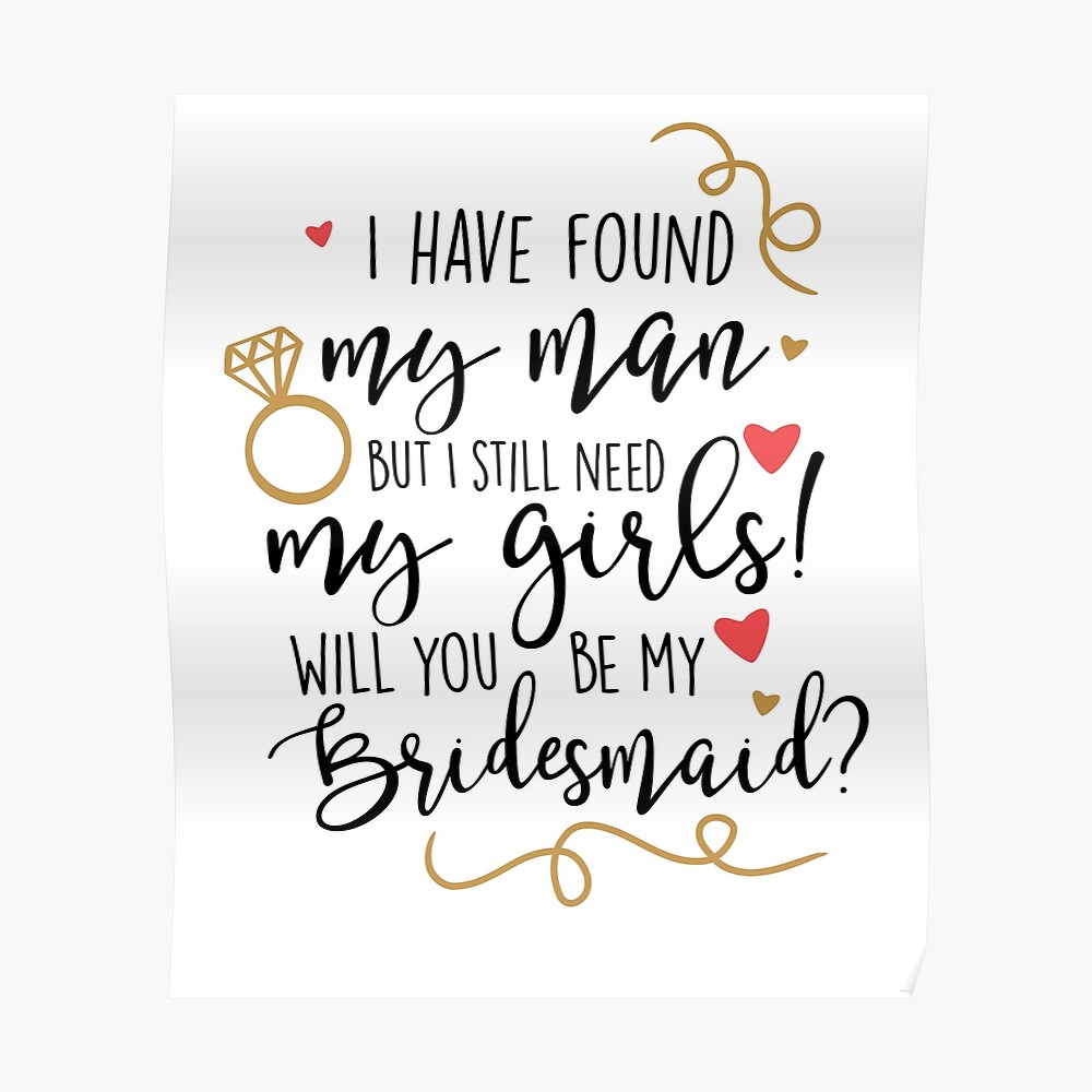 will you be my bridesmaid Poster