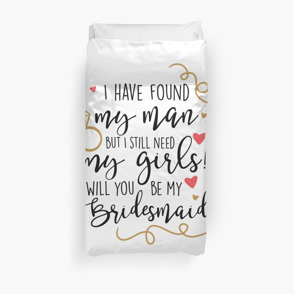 will you be my bridesmaid Duvet Cover
