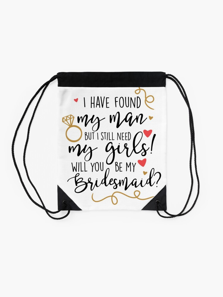 Alternate view of will you be my bridesmaid Drawstring Bag