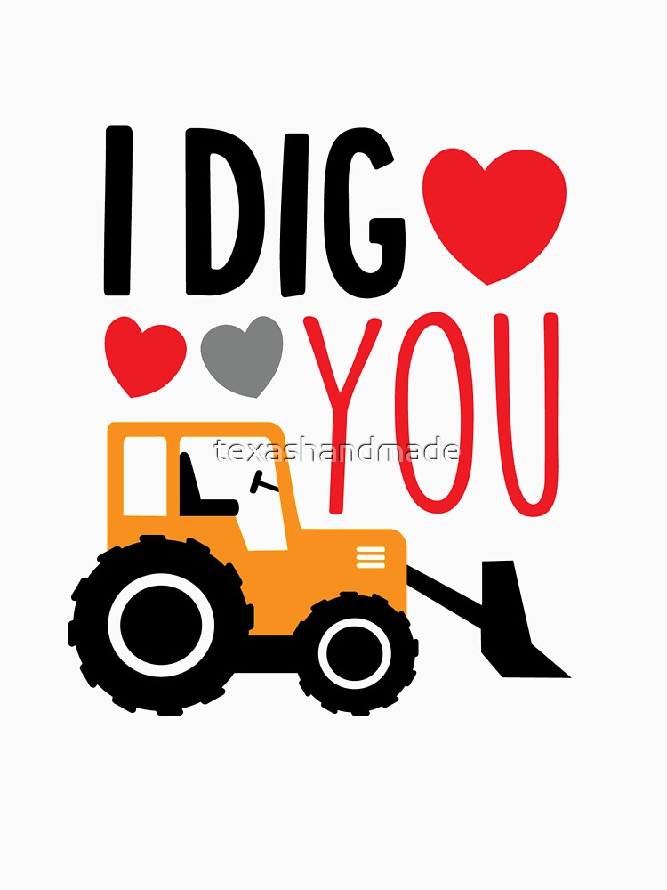 I Dig You Kids Valentine Shirt by texashandmade