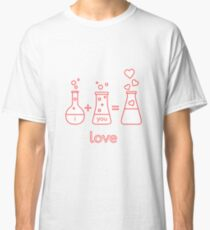 Chemistry of love. Valentine's Day Classic T-Shirt