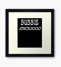 Bubbie Since 2000 Framed Print