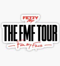 Fetty Wap - FMF (For My Fans) Tour Sticker