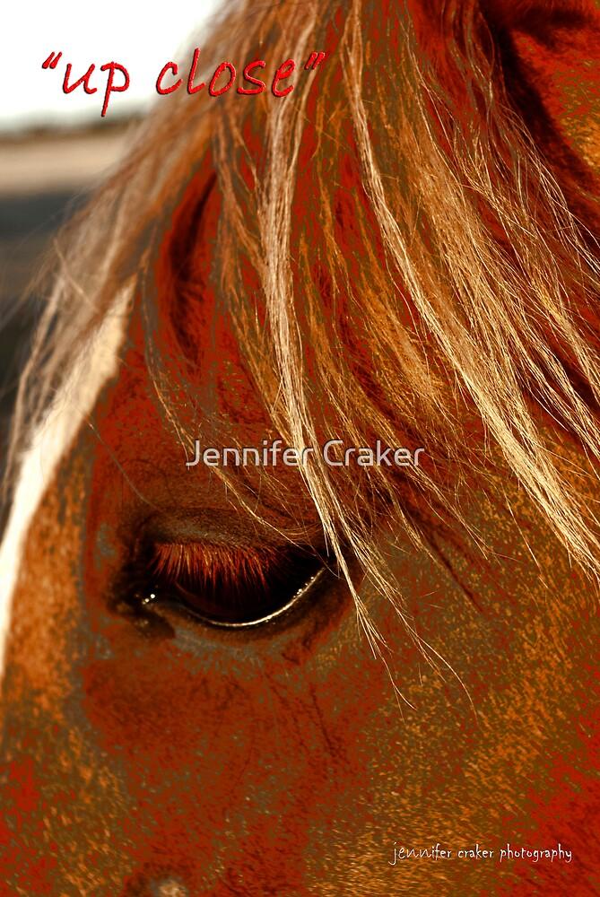 Up close by Jennifer Craker
