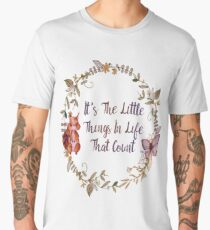 The Little Things In Life  Men's Premium T-Shirt