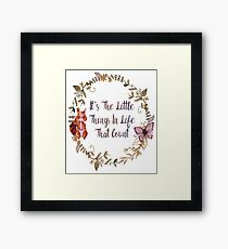 The Little Things In Life  Framed Print