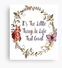 The Little Things In Life  Canvas Print
