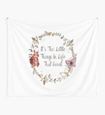 The Little Things In Life  Wall Tapestry