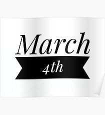 John Green- 'March 4th, the only day that is also a sentence' Poster