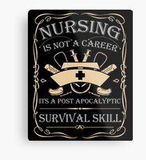 Nursing Survival Metal Print