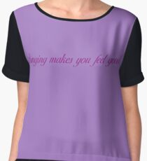 Singing Makes You Feel Good - Purple Letters Chiffon Top