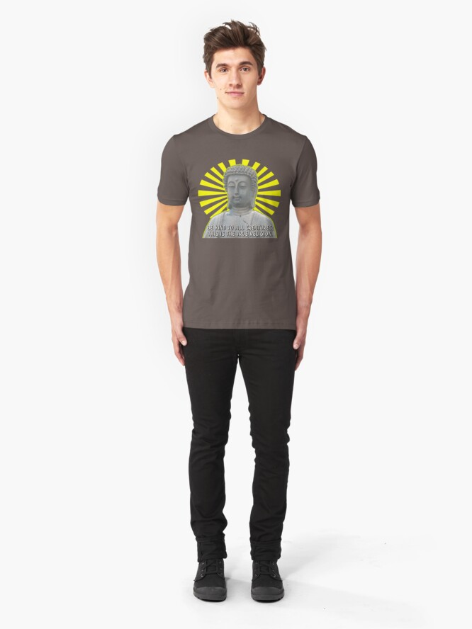 Alternate view of Be Kind to All Creatures Saying with Buddha Picture Slim Fit T-Shirt