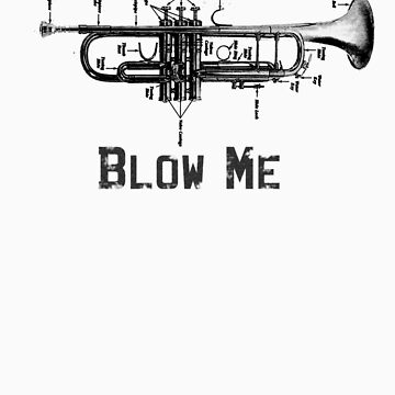 Blow Me by pelegrin