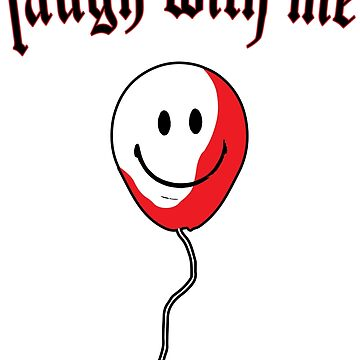 """""""laugh with me"""" happy goth streetwear clown balloon design by WickedWays"""