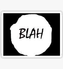 BLAH II Sticker