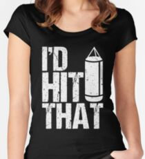 I'd Hit That Boxing Women's Fitted Scoop T-Shirt