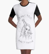 i'm not your party favor Graphic T-Shirt Dress