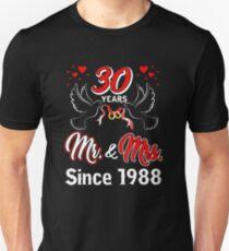 30th Wedding Anniversary Shirt 30 Years Mr & Mrs Since 1988 Unisex T-Shirt