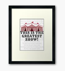 This Is The Greatest Show - The Greatest Showman Framed Print