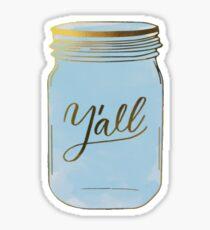 Y'all Mason Jar Sticker