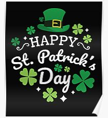 Cute Happy St. Patrick's Day Shamrock Four Leaf Clover Print Poster