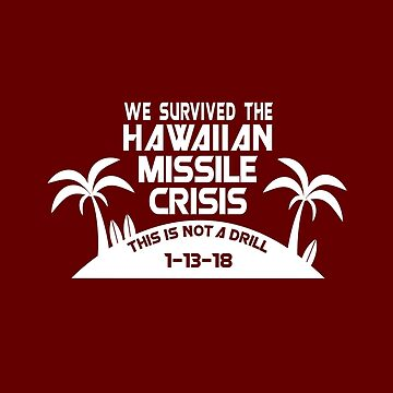 Hawaii Missile Crisis by Xtopher98