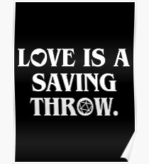 Love is a Saving Throw - Funny Valentines Day Dungeon Master DnD Poster