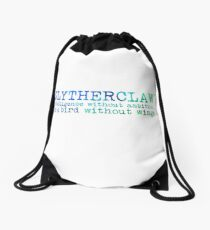 Slytherclaw Quote Drawstring Bag