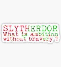 Slytherdor Quote Sticker
