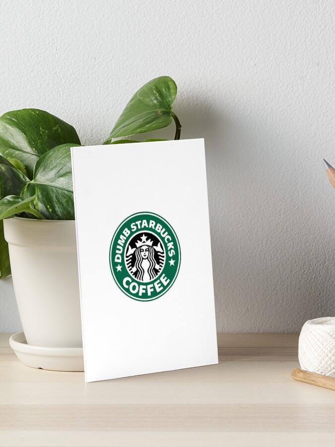 Nathan For You- Dumb Starbucks | Art Board Print