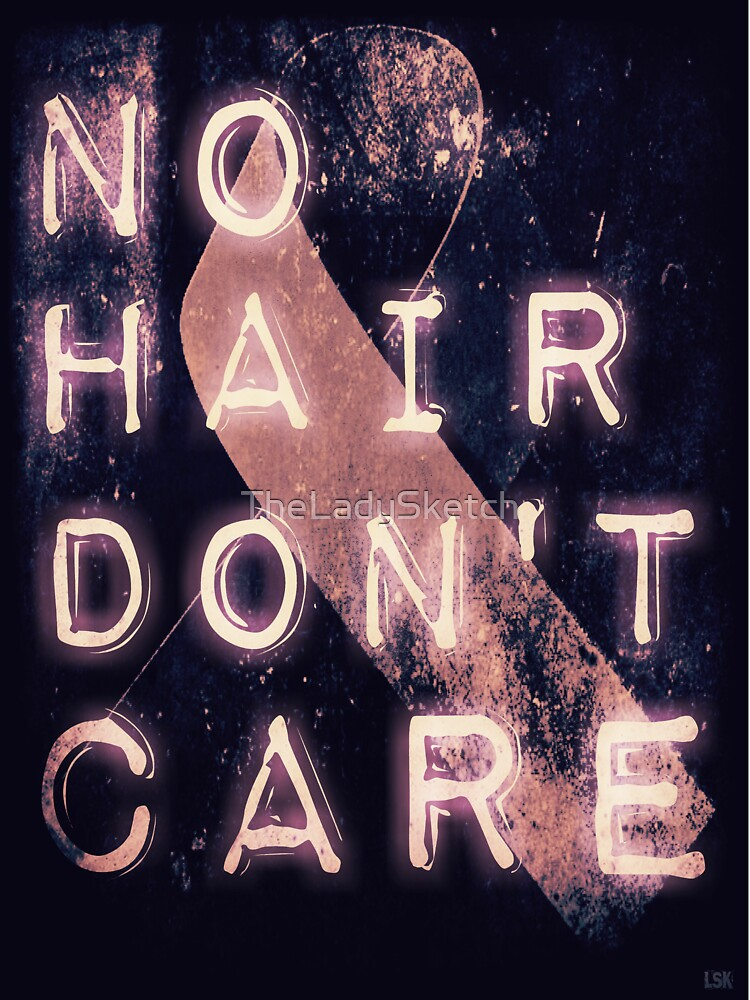 No Hair, Don't Care by TheLadySketch