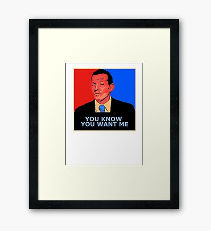 You know you want me Framed Print