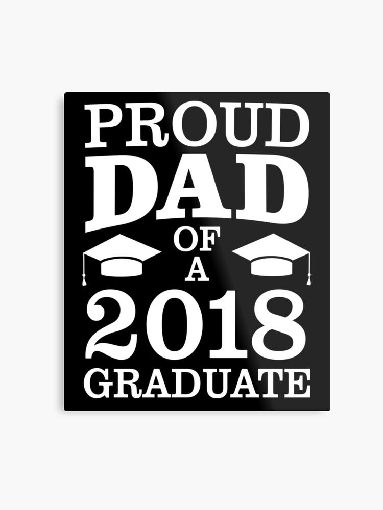 a2874ff8 Proud Dad Of 2018 Graduate Father Funny Graduation