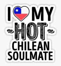 I Love My HOT Chilean Soulmate - Cute Chile Couples Romantic Love T-Shirts & Stickers Sticker