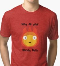 Howls moving castle - Calcifer - May all your bacon burn. Tri-blend T-Shirt