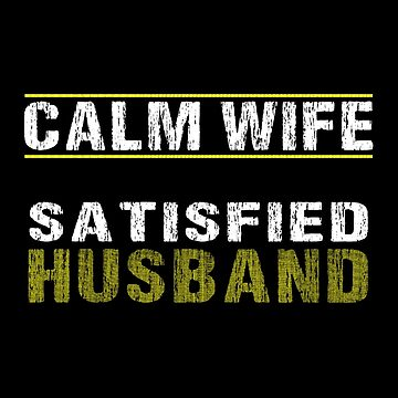 Calm Wife Satisfied Husband by SmartStyle