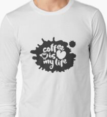 Coffee Is My Life Calligraphy and Blot Long Sleeve T-Shirt