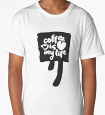 Coffee Is My Life Calligraphy on Speechbubble Long T-Shirt