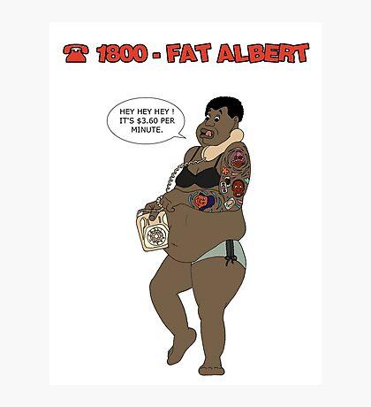 1800 FAT ALBERT Photographic Print