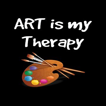 Artist Funny Design - Art Is My Therapy by kudostees
