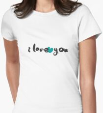 I Love You Hand Written Calligraphy Women's Fitted T-Shirt