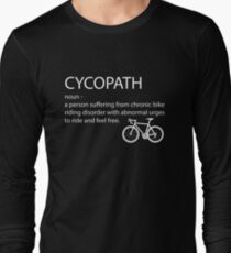 Cycling Funny Design - Cycopath Noun  Long Sleeve T-Shirt