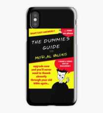 Moral Values for Dummies iPhone Case